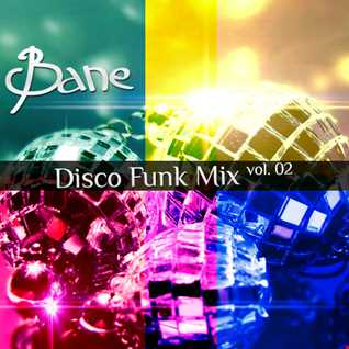 Bane No.2 Disco Funk Mix 2011