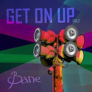 Bane Get On Up vol 2