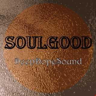 SoulGood   DeepDopeSound 20.07.2018