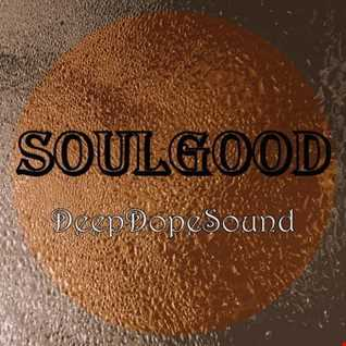 SoulGood   DeepDopeSound 27.05.2018 part.1
