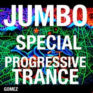GOMEZ - JUMBO SPECIAL PROGRESSIVE TRANCE