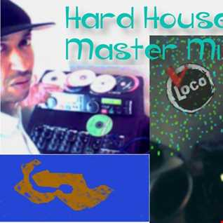 Hard House Master Mix 2020 By VLocoKat Productions!