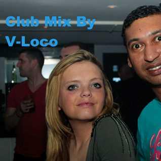 Vloco Club Mix part 1
