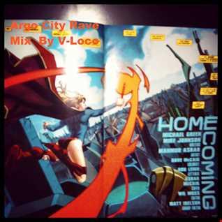Argo City Rave 12 Mixed By V Loco