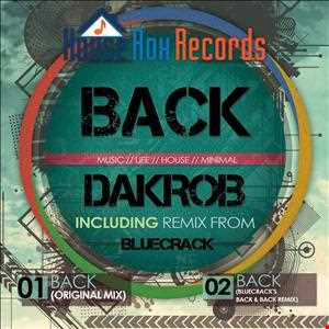 Dakrob - Back - Original Mix [House Rox Records]
