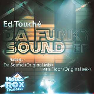 Ed Touche - Da Sound - Original Mix [House Rox Records]