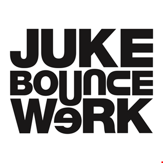 Juke Bounce WerkOut  XperimenT