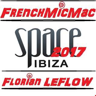 Space Ibiza 2017 by FrenchMicMac