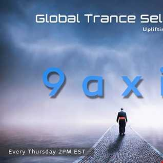 9Axis   Global Trance Selection100(24 03 2016)[Exclusive 2hr]