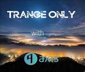 DJ9Axis TranceOnly009(TranceEnergy)(22 11 2013)