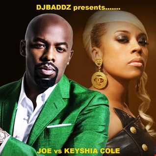DJ Baddz presents....Joe vs Keyshia Cole