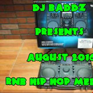 DJ Baddz August 2016 RnB Hip Hop Medley