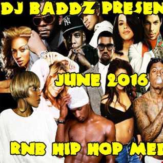 DJ Baddz June 2016 RnB Medley