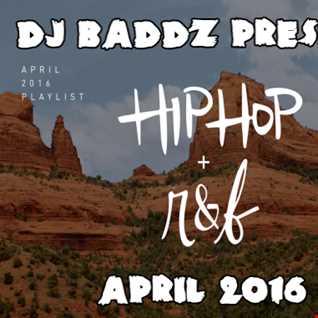 DJ Baddz April 2016 RnB Medley