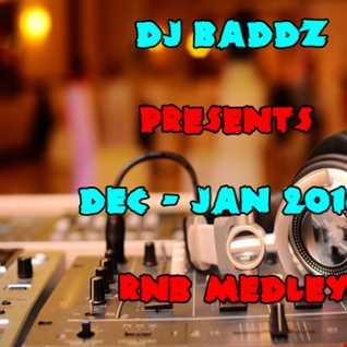 DJ Baddz Dec Jan 2016 RnB Medley