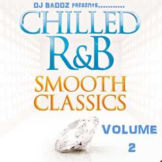 DJ Baddz Chilled Out RnB Mix Volume 2