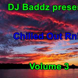 DJ Baddz May 2016 RnB Chillout Medley Volume 3