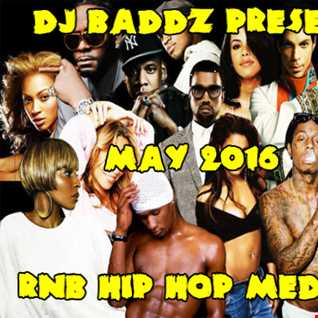 DJ Baddz May 2016 RnB Medley
