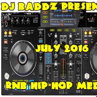 DJ Baddz July 2016 RnB Hip Hop Medley