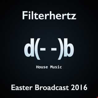 Filterhertz : Part 02 - Easter Broadcast 2016
