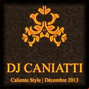 mix 06 12 2013 dj caniatti (Caliente Style)
