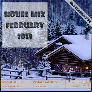 House Mix | February 2014  | By Dj Caniatti