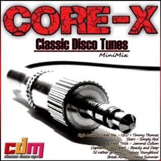 Core X Classic Disco Tunes MiniMix