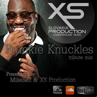 MixyHouse 27,28 (March/April 2015) FRANKIE KNUCKLES tribute mix by MikeSelf & XS Production