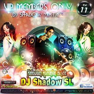 VIP Members Only DJ Shadow MixTape Vol 11   Romanian Halloween Bundle [DJ Shadow@Knight VisioN DJ's]