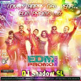Lovely   Happy New Year EDM Mix by DJ Shadow SL 320Kbps