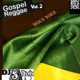 DJ G DUB Gospel Reggae Mix vol.2