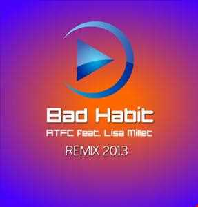 ATFC feat. Lisa Millet - Bad Habit (AlexMachado Remix 2013)