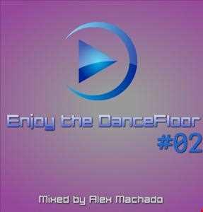 Enjoy the DanceFLR #02