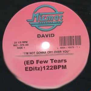 David - I'm Not Gonna Cry Over You(ED Few Tears EDitz)122BPM PN