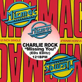 Charlie Rock Missing You(EDs EDitz)121BPM