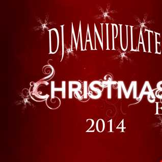 DJ Manipulate Noche Buena Mix 2014
