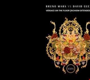 Bruno Mars, David Guetta   Versace On The Floor (RichieM Extended Edit)