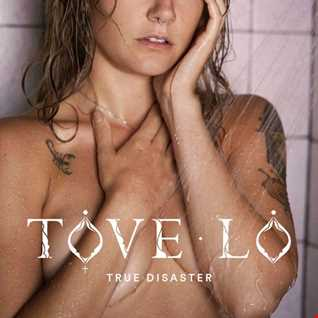 Tove Lo   True Disaster [RichieM Extended Remix]