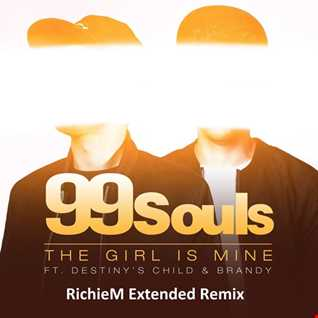 99 Souls   The Girl Is Mine (featuring Destiny's Child & Brandy) [RichieM Extended Remix]