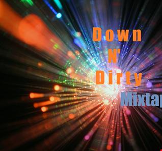 Down N' Dirty Mixtape Vol. 2
