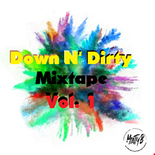 Down N' Dirty Mixtape Vol. 1