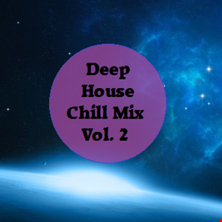 Deep House Chill Mix Vol. 2