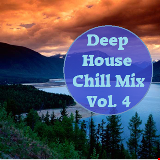 Deep House Chill Mix Vol. 4