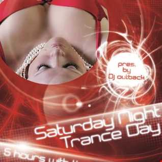 Saturday Night Trance Day Classics 30.07.2016 mixed by Dj Outback