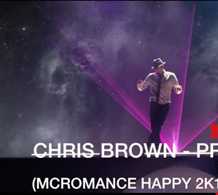 CHRIS BROWN   PRIVACY (MCROMANCE HAPPY 2K17 RMX)