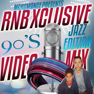 RNB XCLUSIVE VIDEO MIX VOL 2(90'S JAZZ EDITION)