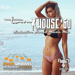 townHOUSE 60~Underground, Deep & Vocal House mix [feat on BeachGrooves.com Spain 10-Apr-2017]