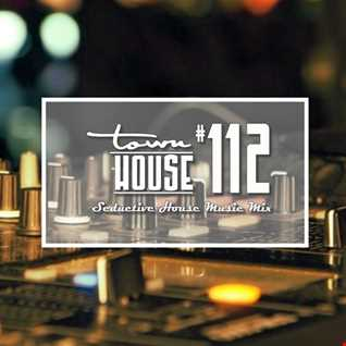 townHOUSE 112~A seductive mix of Deep, Vocal & Underground House