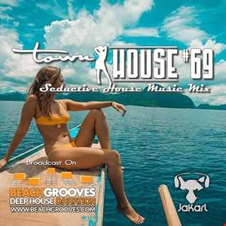 townHOUSE 69~Underground, Deep & Vocal House [feat on BeachGrooves Radio]