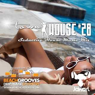 townHOUSE 28~Deep & Vocal House Music mix~BeachGrooves Deep House Radio Ibiza 11-Jul-2016